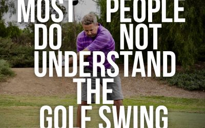 Most people DO NOT understand the golf swing