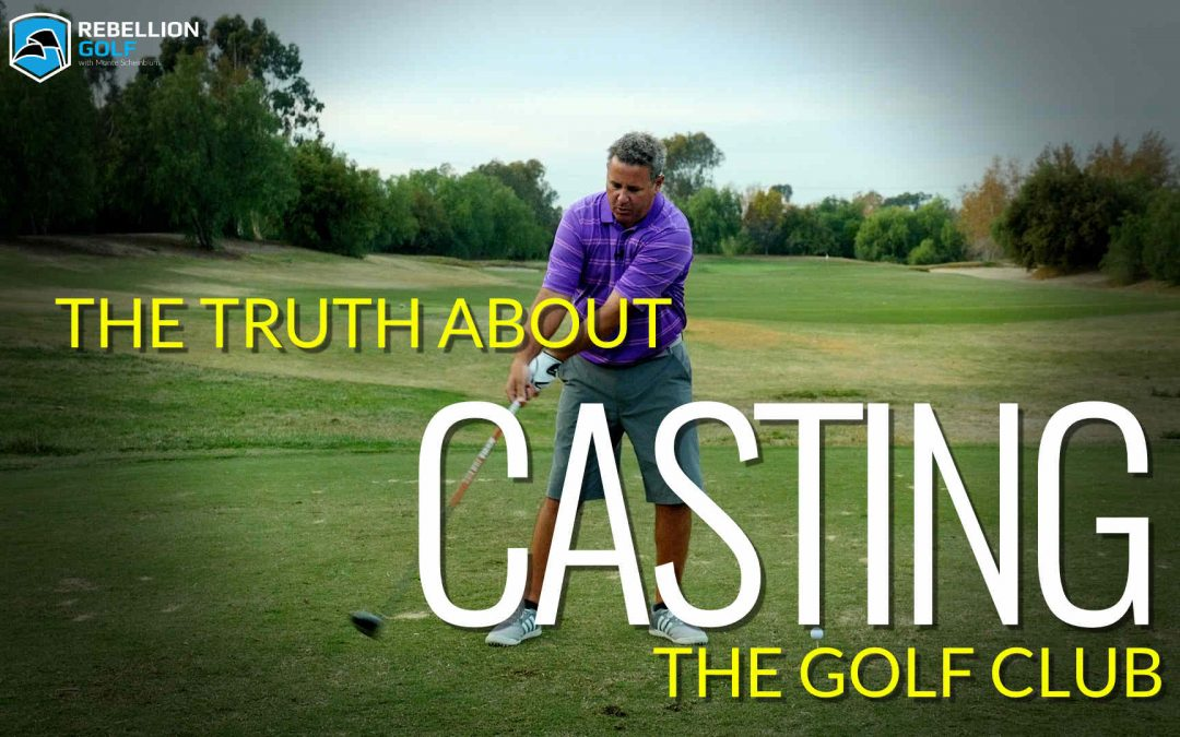 The Honest Truth About Casting the Golf Club